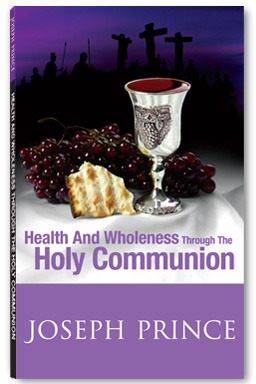 holy communion health and wholeness